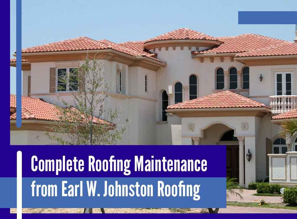 Complete Roofing Maintenance