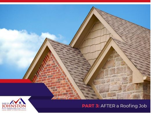 Working With Roofing Contractors: What to Expect – Part 3: After a Roofing Job